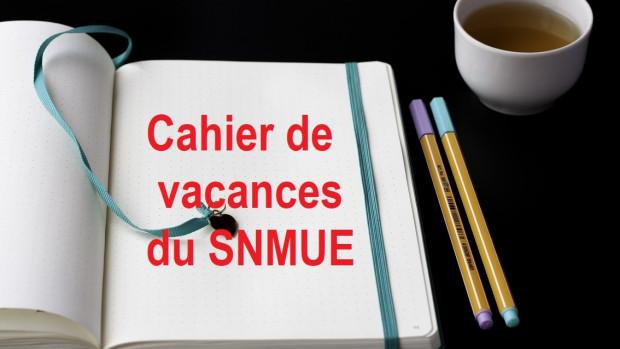 Cahier-vacances_SNMUE